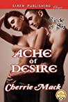 Ache of Desire [Circle of Six]