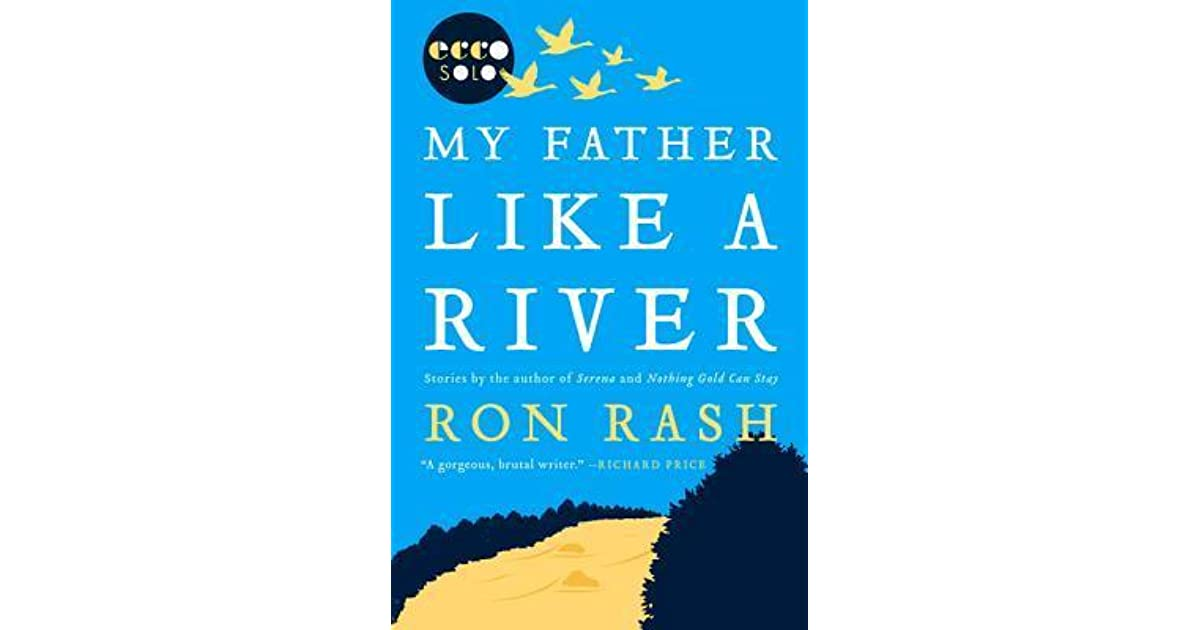 My father like a river by ron rash fandeluxe PDF