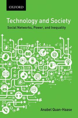 Technology and Society by Anabel Quan-Haase