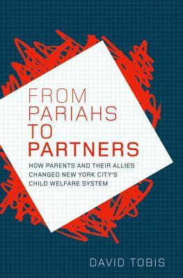 From Pariahs to Partners: How Parents and Their Allies Changed New York City's Child Welfare System