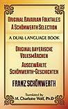 Original Bavarian Folktales: A Schönwerth Selection: Original bayerische Volksmärchen – Ausgewählte Schönwerth-Geschichten