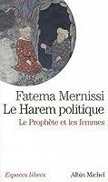 Le Harem politique: Le Prophète et les femmes
