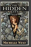 The Hidden City (The House Wars, #1)