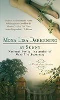 Mona Lisa Darkening (Monere Series #6)