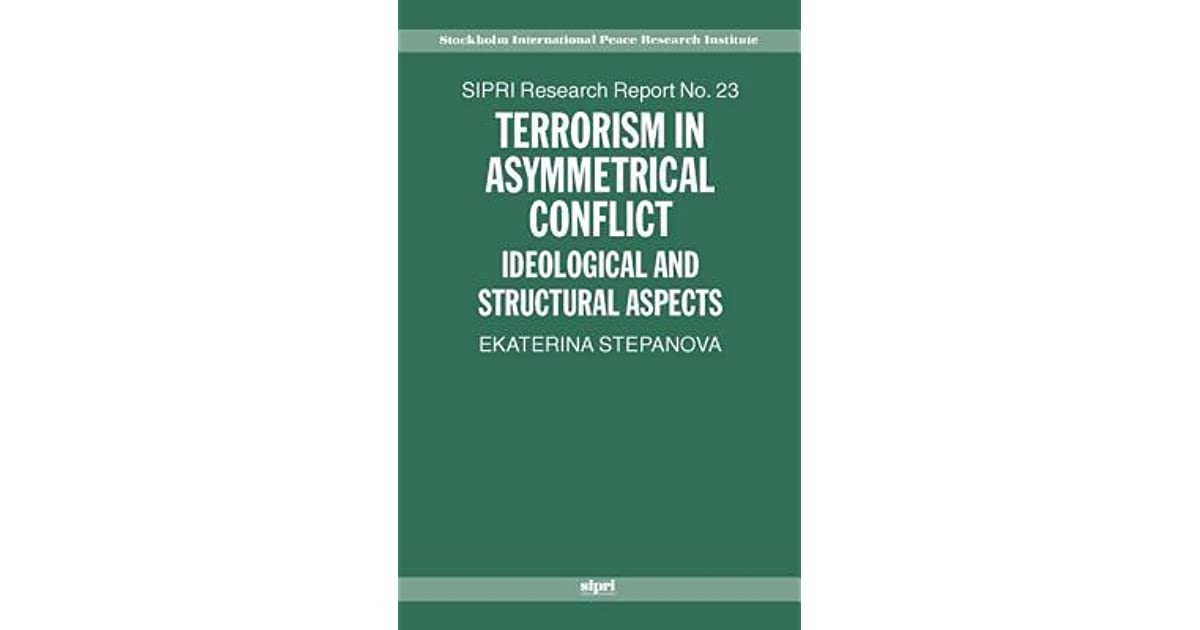 terrorism in asymmetrical conflict stepanova ekaterina a