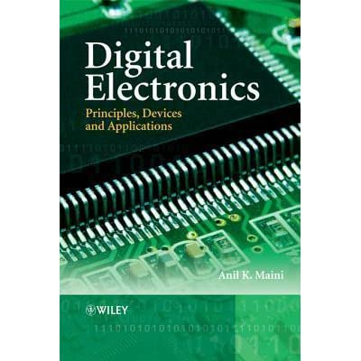 Digital electronics principles devices and applications full books digital electronics principles devices and applications is a comprehensive book covering in one volume both the fundamentals of digital electronics and malvernweather Choice Image