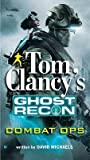Combat Ops (Tom Clancy's Ghost Recon, #2)