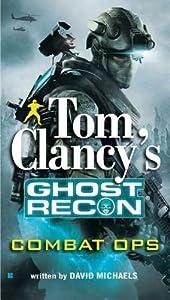 Combat Ops (Tom Clancy's Ghost Recon, #2)