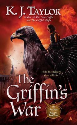 The Griffins War K.J. Taylor