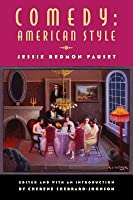 Comedy: American Style (Multi-Ethnic Literatures of the Americas (MELA) Series)