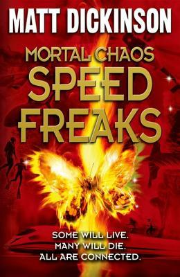 Speed Freaks (Mortal Chaos, #3)