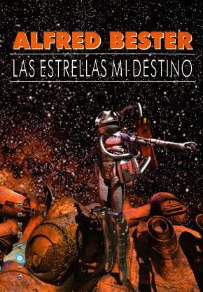 Las estrellas, mi destino by Alfred Bester