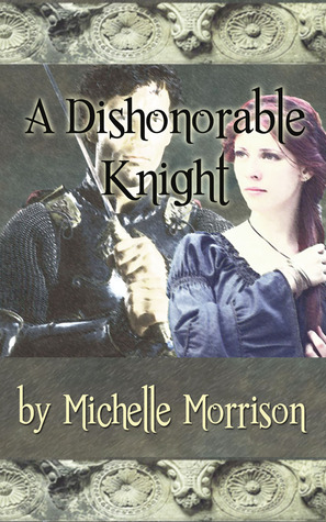 A Dishonorable Knight