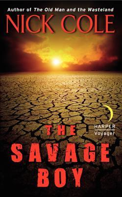 The Savage Boy (The Wasteland Saga, #2)