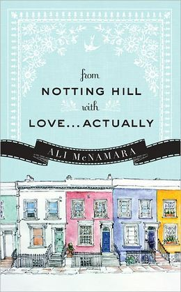 From Notting Hill with Love... Actually (Actually #1)