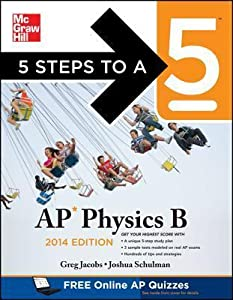 5 Steps to a 5 AP Physics B, 2014 Edition