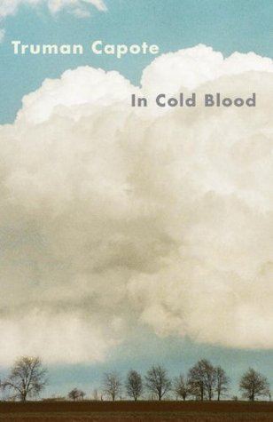 In Cold Blood by Truman Capote