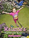 Melanie's Marvelous Measles by Stephanie Messenger