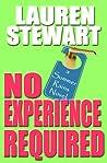 No Experience Required by Lauren Stewart