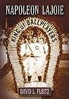 Napoleon Lajoie: King of Ballplayers