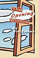 The Opening Window: My Journey from New Age Back to Christianity