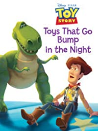 Toys that Go Bump in the Night (Toy Story)