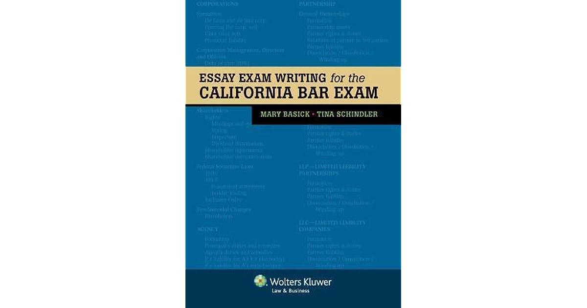 Essay Exam Writing for the California Bar by Mary Basick