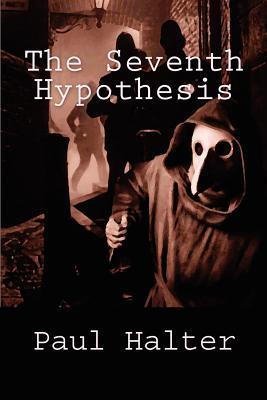 The Seventh Hypothesis (Dr. Twist #6)