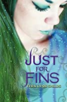 Just for Fins (Fins, #3)