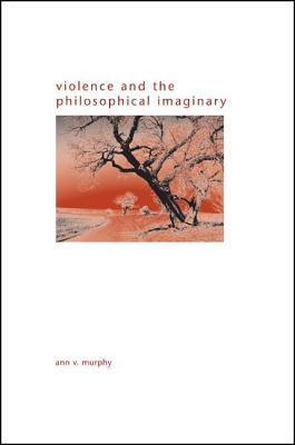 Violence and the Philosophical Imaginary
