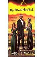 The Hero Strikes Back (Hero Series, #2)