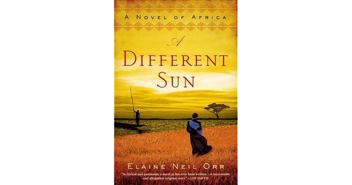 A Different Sun: A Novel of Africa
