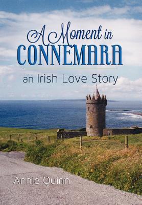 A Moment in Connemara, an Irish Love Story
