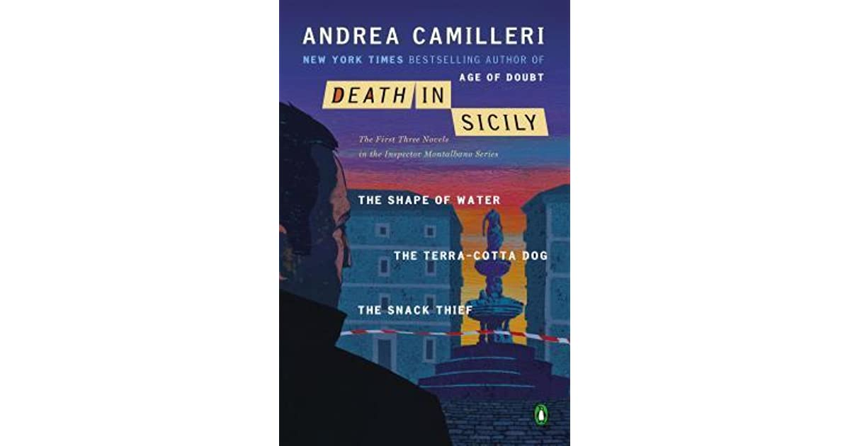inspector montalbano the first three novels in the series camilleri andrea