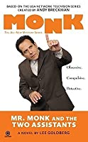 Mr. Monk and The Two Assistants (Mr. Monk, #4)