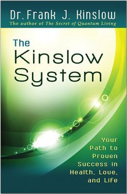 The-Kinslow-system-your-path-to-proven-success-in-health-love-and-life