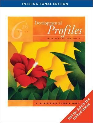 Developmental Profiles: Pre-Birth Through Twelve