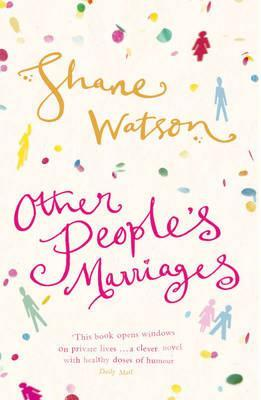 Other People's Marriages by Shane Watson
