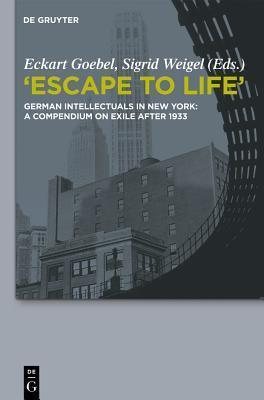 Escape to Life Eckart Goebel
