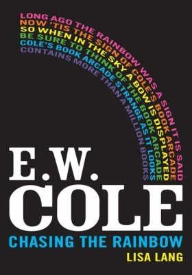 E.W. Cole - Chasing the Rainbow