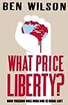 What Price Liberty?