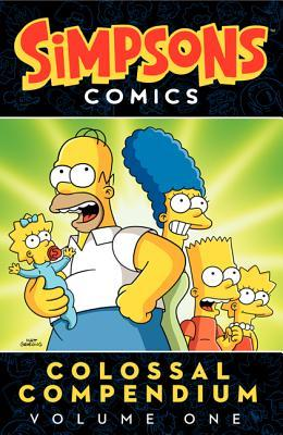 Simpsons Comics Colossal Compendium: Volume 1