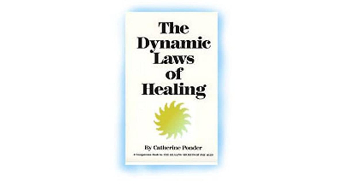 Catherine ponder the dynamic laws of healing