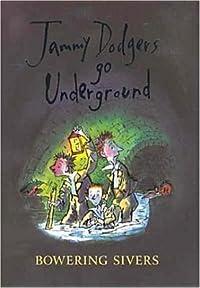 Jammy Dodgers Go Underground. Bowering Sivers