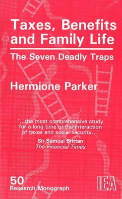 Taxes, Benefits and Family Life: The Seven Deadly Traps