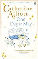 One Day in May. Catherine Alliott