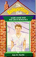 Mary Anne and the Great Romance (The Babysitters Club, #30)