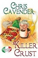 Killer Crust (Pizza Lovers #5)