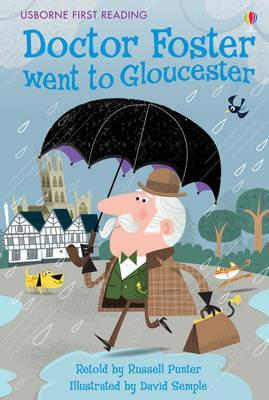 Farmyard Tales ~ Doctor Foster Went to Gloucester (Usborne First Reading: Level Two)