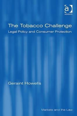 The Tobacco Challenge Legal Policy and Consumer Protection